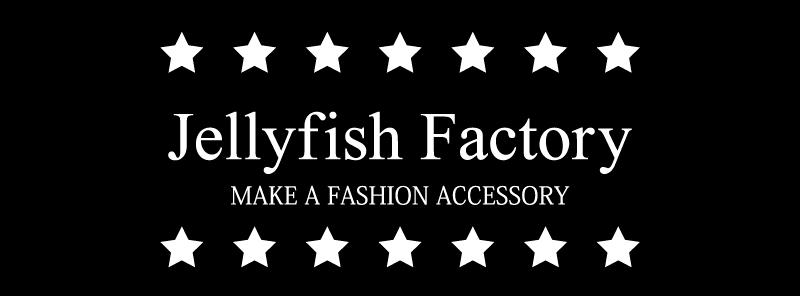 ファッションアクセサリーJellyfish Factory